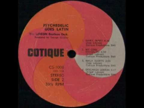 cef0990eb03 THE LEBRON BROTHERS ORCHESTRA - TALL TALE - LP PSYCHEDELIC GOES LATIN -  COTIQUE CS-1008.wmv