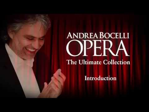 Introduction Part 1: Andrea Bocelli - OPERA The Ultimate Collection