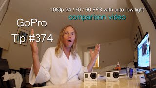 GoPro 1080p FPS 24 / 60 / 60 Auto Low Light Comparison in Low Light - GoPro Tip #374
