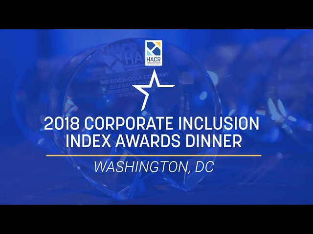2018 HACR Corporate Inclusion Index Awards Dinner