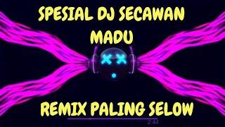 DJ SECAWAN MADU REMIX ASIKK 2019