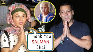 Rakhi Sawant Thanks SALMAN KHAN with Folded Hands 🙏  For Helping in her Mother's  Cancer Treatment