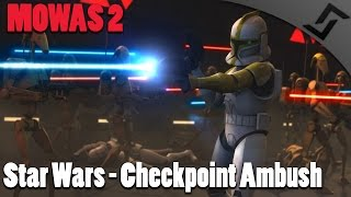 Men of War: Star Wars - Checkpoint Ambush - Galaxy at War Mod