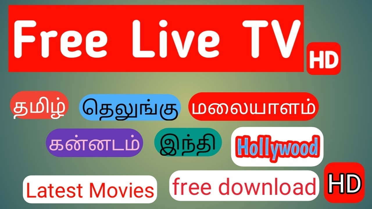 All New Tamil live Tv and Latest movies free download your Android Mobile  தமிழில்