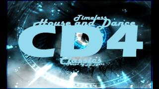 Timeless House, Trance and Dance Classics Mix CD4 by Dj Djero
