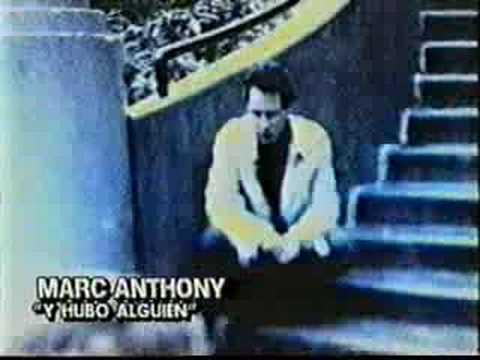 Y Hubo Alguien – (Marc Anthony)