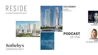 RESIDE Podcast - Episode 5 | Sotheby's International Realty