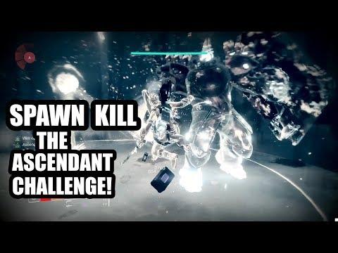 SPAWN KILL the Ascendant Challenge! (Week 9, Toland, Time Trial) | Destiny 2 Forsaken