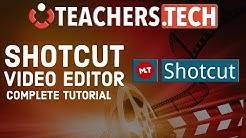 Shotcut Video Editor 2018 Tutorial - Designed for Beginners