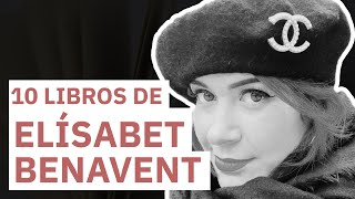 10 Libros de Elisabet Benavent 📖 | Betacoqueta entre líneas
