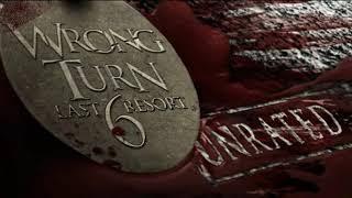 Wrong Turn 6 Last Resort (2014) Theme Music