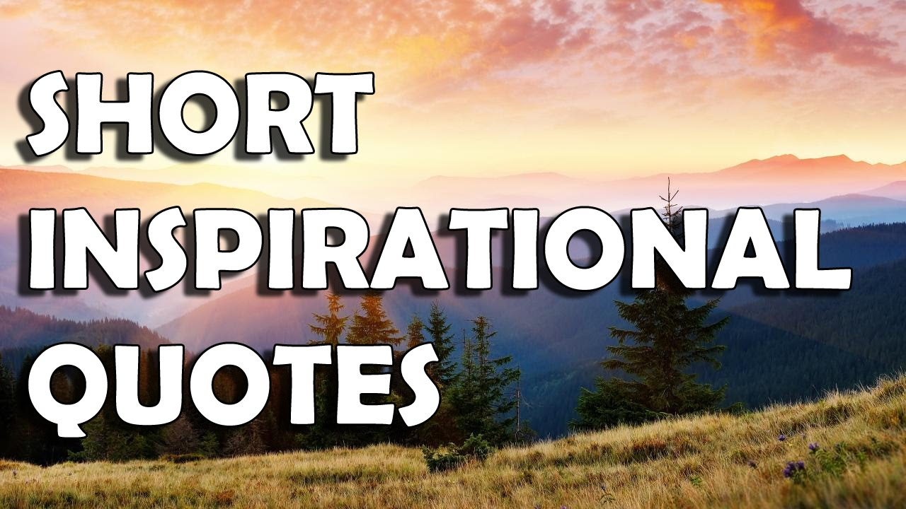 Short inspirational quotes - YouTube