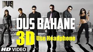 3D Audio Dus Bahane Karke Le Gaye Dil | Dus | Zayed K, Abhishek B | K K, Shaan | Vishal Dadlani
