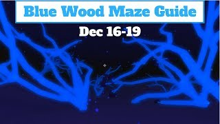 Blue Wood Maze Guide Dec16-19 (Lumber Tycoon 2) Roblox