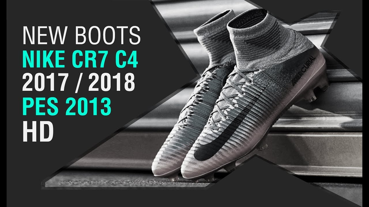 030d7636b PES 2013 • New Boots Nike CR7 Chapter 4 • 2017   2018 • HD • Champions Real  Madrid