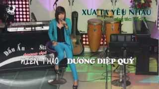 Xưa Ta Yêu Nhau (Miên Thảo-Dương Diệp Quý)-audiophile acoustic