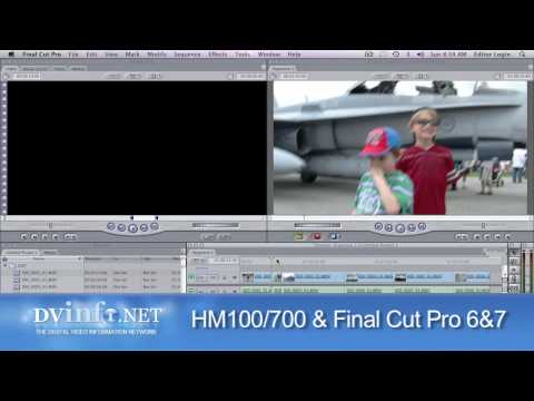 Tutorial: HM100/700, .MOV & Final Cut Pro 6 or 7