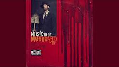 Eminem - Music to be Murdered by (Full Album)