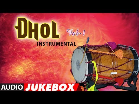 DHOL INSTRUMENTAL - VOL-1 (Audio Jukebox)► JAGGU, RAJU BANODA || T-Series Classics