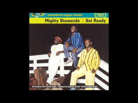 Mighty Diamonds - Get Ready - Full Album Cassette Rip - 1995 - Reggae Classics
