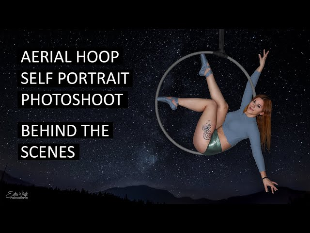 Aerial Hoop Self Portrait Photoshoot - Behind The Scenes   Estee White Photography