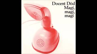 Docent Död  –  Magi, Magi, Magi / Fröken Ur 7´´  (1983)