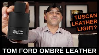 Tom Ford Ombré Leather Review + Comparing to Tuscan Leather & Fucking Fabulous | Samples GVWY