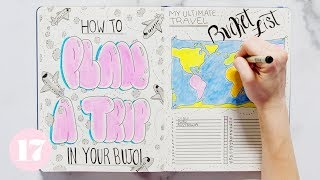 How To Plan A Trip In Your Bullet Journal | Plan With Me