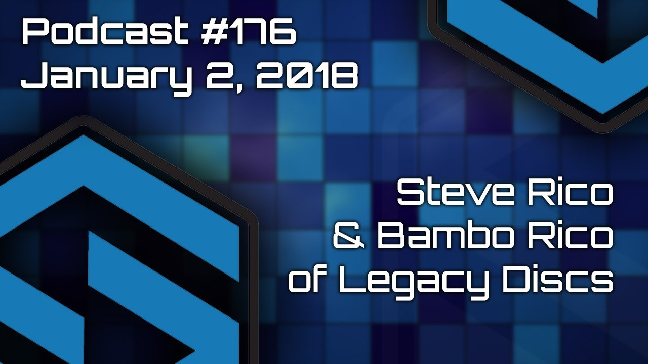 Steve Rico and Bamba Rico of Legacy Discs - Podcast #176 ...