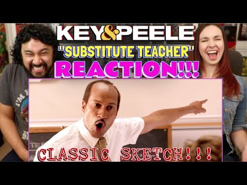 Substitute Teacher - KEY & PEELE | REACTION!!!