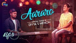 Aararo Song Cover Ft Divya S Menon, Sachin Sam | Koode | Official