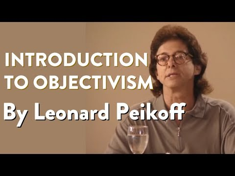 Introduction to Objectivism, by Leonard Peikoff