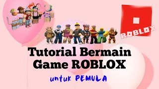 HOW to PLAY ROBLOX GAMES-For beginners