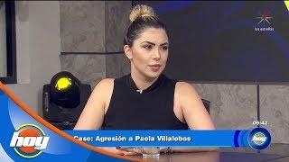 Paola Villalobos habla de la agresión que vivió en el baño de un centro nocturno | Hoy