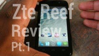 {Virgin mobile} Zte Reef REVIEW PT.1