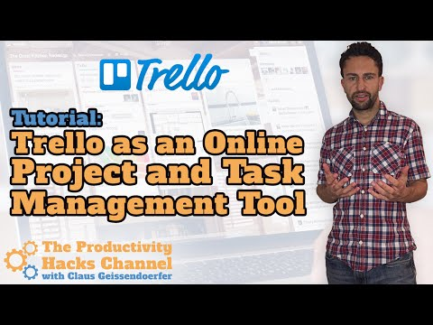 Tutorial: How To Use Trello As An Online Project And Task Management Tool