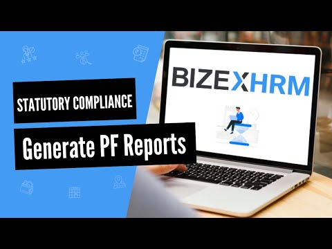 how-to-generate-pf-reports-in-bizex-hrm