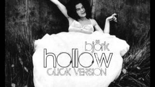 Björk - HOLLOW [CLICK VERSION]