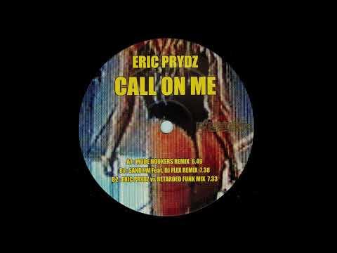 Eric Prydz - Call On Me (Sandy W Feat  DJ Flex Remix)