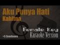 Kahitna - Aku Punya Hati (Female Key +5 Semitones) Karaoke Version | Ayjeeme Karaoke