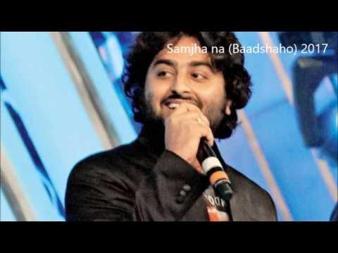 Samjho Na Arijit latest songs 2017 - Baadshaho - 2017