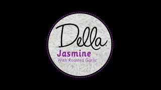 Della Product Video: Jasmine Rice With Roasted Garlic 101