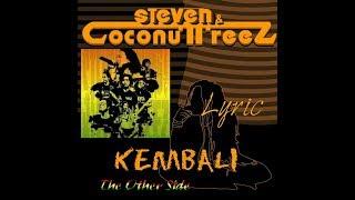 Steven & Coconut Treez ( KEMBALI ) Lyric