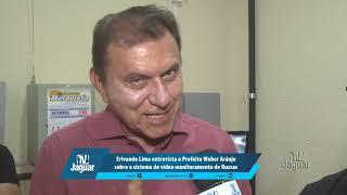 Erivando Lima entrevista o Prefeito Weber Araújo sobre o sistema de vídeo monitoramento de Russas