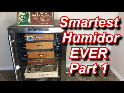 SMARTEST HUMIDOR IN THE WORLD - Part 1