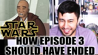 How Revenge of the Sith Should Have Ended REACTION by Jaby Koay