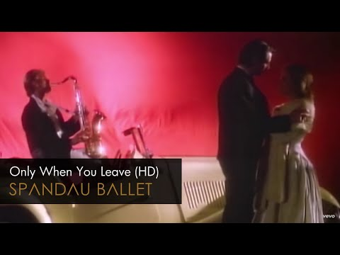 Клип Spandau Ballet - Only When You Leave
