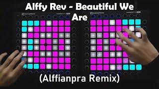 Alffy Rev - Beautiful We Are (Alffianpra Remix) / Launchpad dual softcover