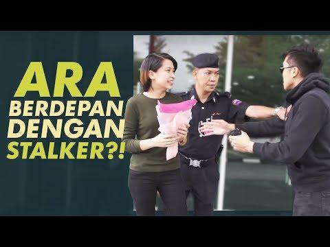 Ara Berdepan dengan Stalker