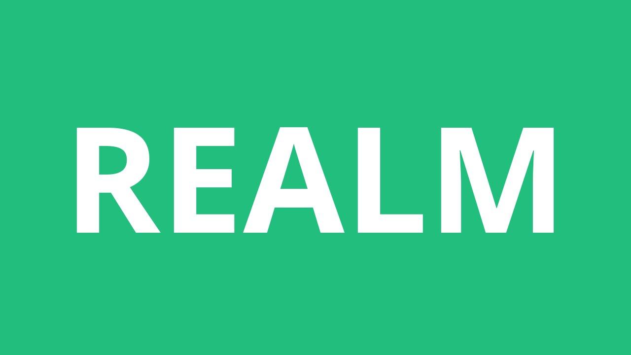 How To Pronounce Realm - Pronunciation Academy